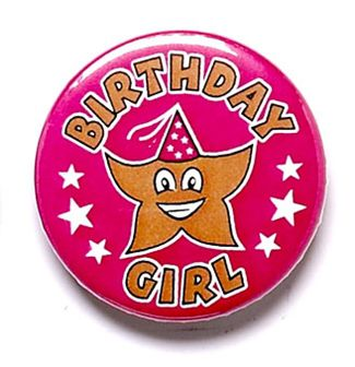 Birthday Girl Button Badge